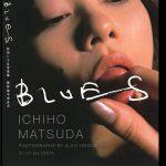 松田一穂 Ichiho Matsuda 《Blues》写真集封面